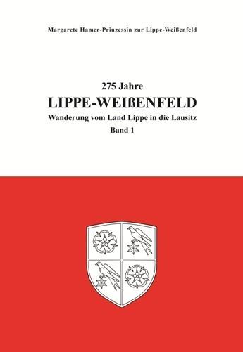 275 Jahre Lippe-Weißenfeld, Band 1