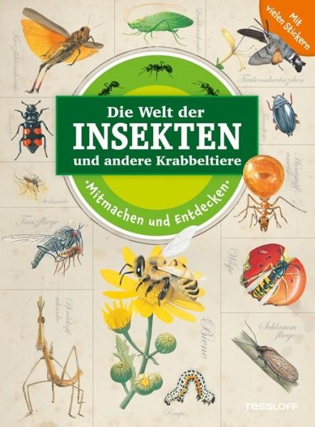 Die Welt der Insekten und anderer Krabbeltiere