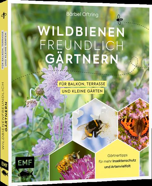 Wildbienenfreundlich Gärtnern