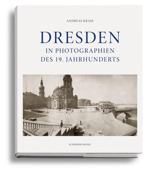 Dresden in Photographien des 19. Jahrhunderts