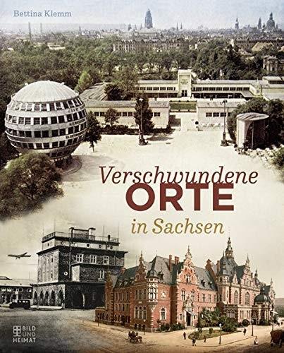 Verschwundene Orte in Sachsen