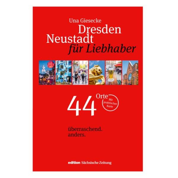 Dresden Neustadt für Liebhaber