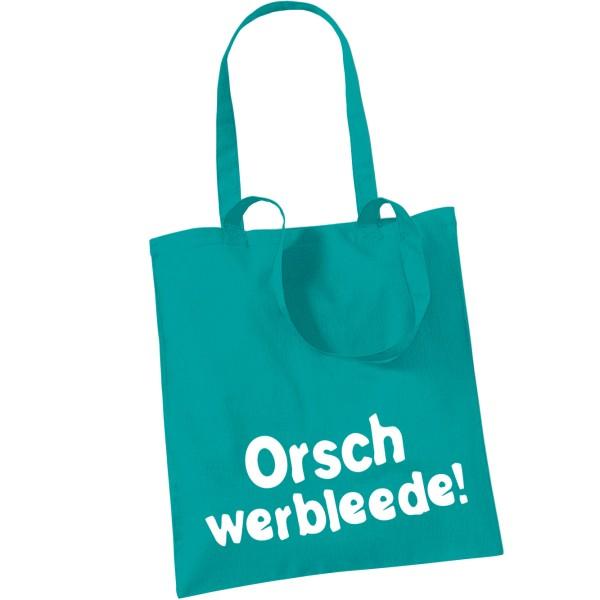 """Stoffbeutel """"Orschwerbleede!"""""""