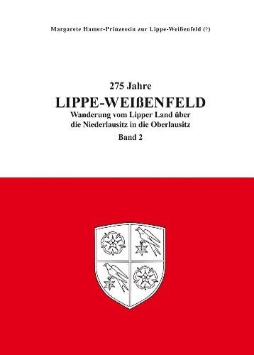 275 Jahre Lippe-Weißenfeld, Band 2