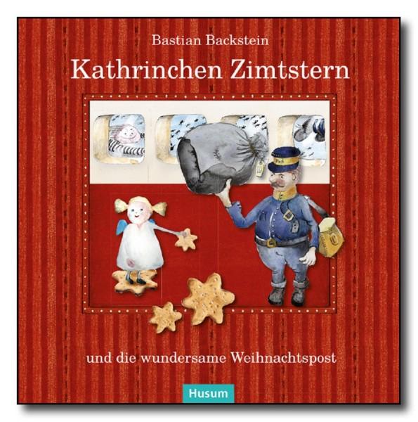 """Kathrinchen Zimtstern """"Die wundersame Weihnachtspost"""""""