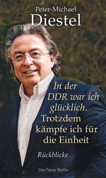 In der DDR war ich glücklich.