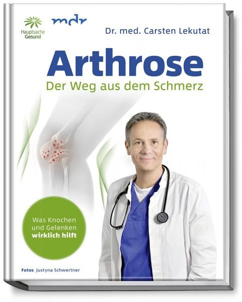 Arthrose - Der Weg aus dem Schmerz