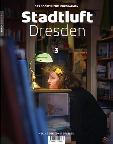 Stadtluft Dresden 3
