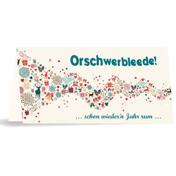 """Karte mit Umschlag """"Orschwerbleede - Weihnachten"""""""