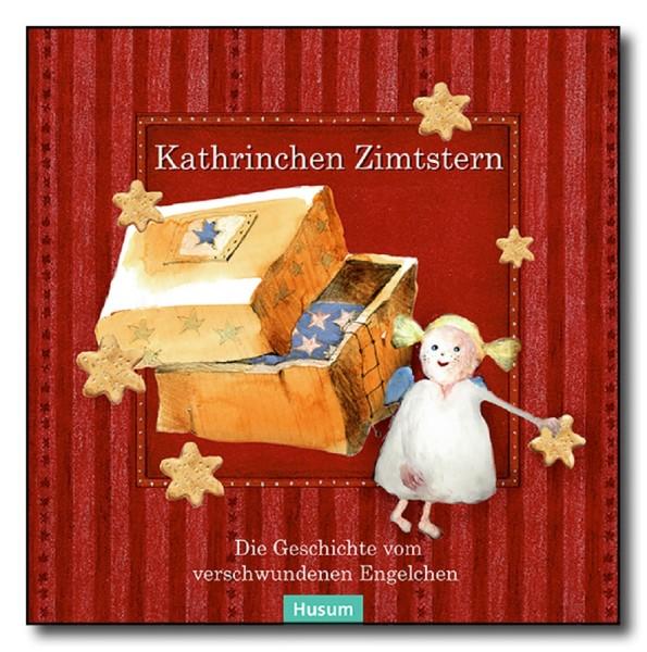 """Kathrinchen Zimtstern """"Die Geschichte des verschwundenen Engelchens"""""""