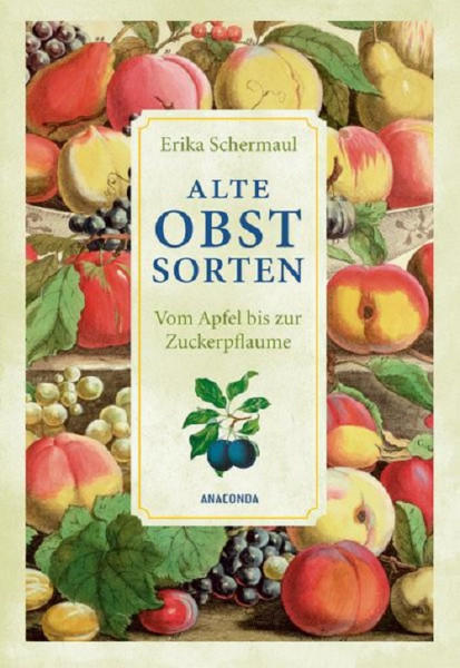Alte Obstsorten