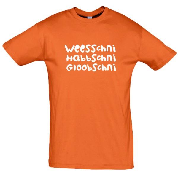 """T-Shirt """"Weesschni, Habbschni, Gloobschni"""""""
