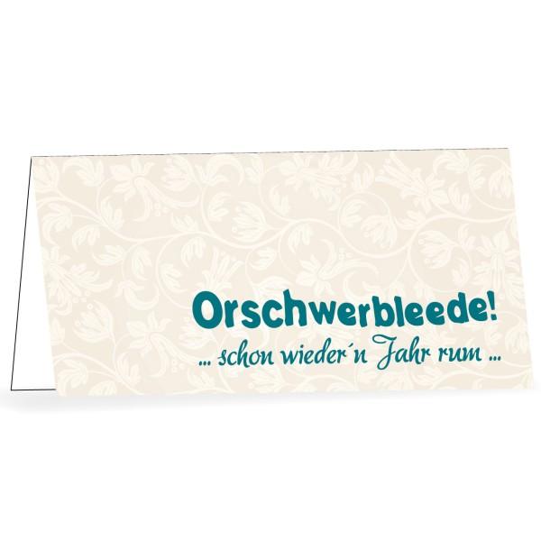 """Karte mit Umschlag """"Orschwerbleede"""""""