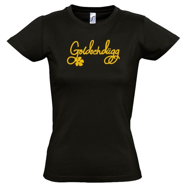 """Damen-Shirt """"Goldschdügg"""" schwarz"""
