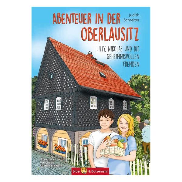 Abenteuer in der Oberlausitz – Lilly, Nikolas und die geheimnisvollen Fremden