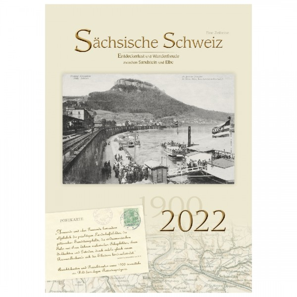 Kalender 2022 - Sächsische Schweiz - Eine Zeitreise